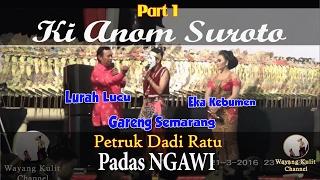 Wayang Kulit Full Ki Anom Suroto Lakon Petruk Dadi Ratu Padas Ngawi 2016 1/4