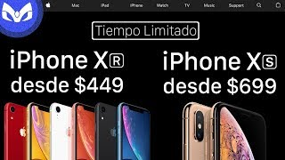 iPhone XR $449 y iPhone XS $699 MAS BARATOS EN APPLE - EXPLICADO