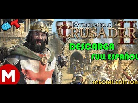 Instalar Stronghold Crusader 2 Full Español Special Edition [ES]