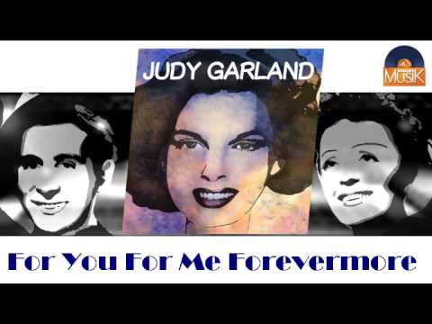 Judy Garland - For You, For Me, For Evermore
