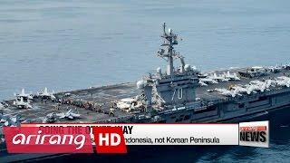 USS Carl Vinson sailed away from, not to, Korean Peninsula