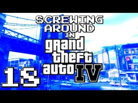 Screwing Around in GTA IV Pt18 w/ Kootra and Danz