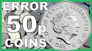 50p ERROR COINS TO LOOK FOR IN CIRCULATION WORTH ££££'s || 2018 VIDEO