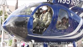 "Riverside City Police and Fire Demo 2015 - ""Air1"""