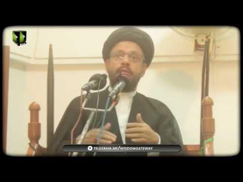 Imamat o wilayat baise wahdat-e-muslimeen hai - H.I. Zaki Baqri |