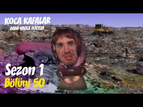 Koca Kafalar Ile Baba Haber Bülteni (Bölüm 50)