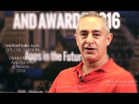 """michael talks tech"" at the Global Mobile App Summit & Awards Bangkok 2016 (teaser)"