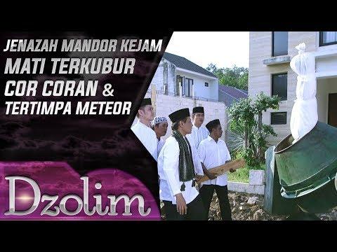 Mandor Kejam! Jenazah Terkubur Cor Coran Dan Tertimpa Meteor - Dzolim Part 2 (16/9)