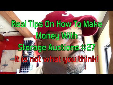"""Real Tips On How To Make Money With Storage Auctions!"" ""Glendon007"""