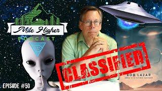 Bob Lazar Area 51 Aliens Flying Saucers Podcast 50
