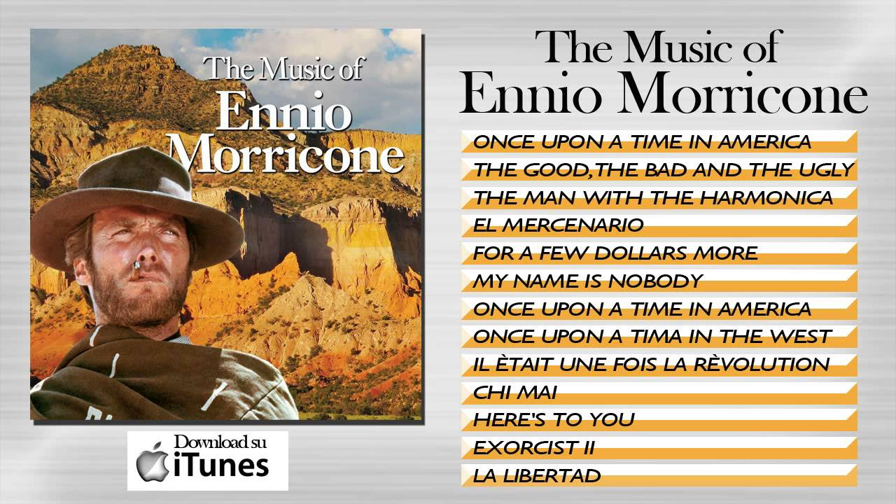 The Music of Ennio Morricone - YouTube