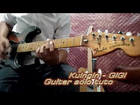 Kuingin (gigi) guitar solo tutorial