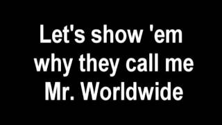 Pitbull - Mr. Worldwide