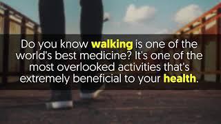 Health is wealth. Benefits of Walking