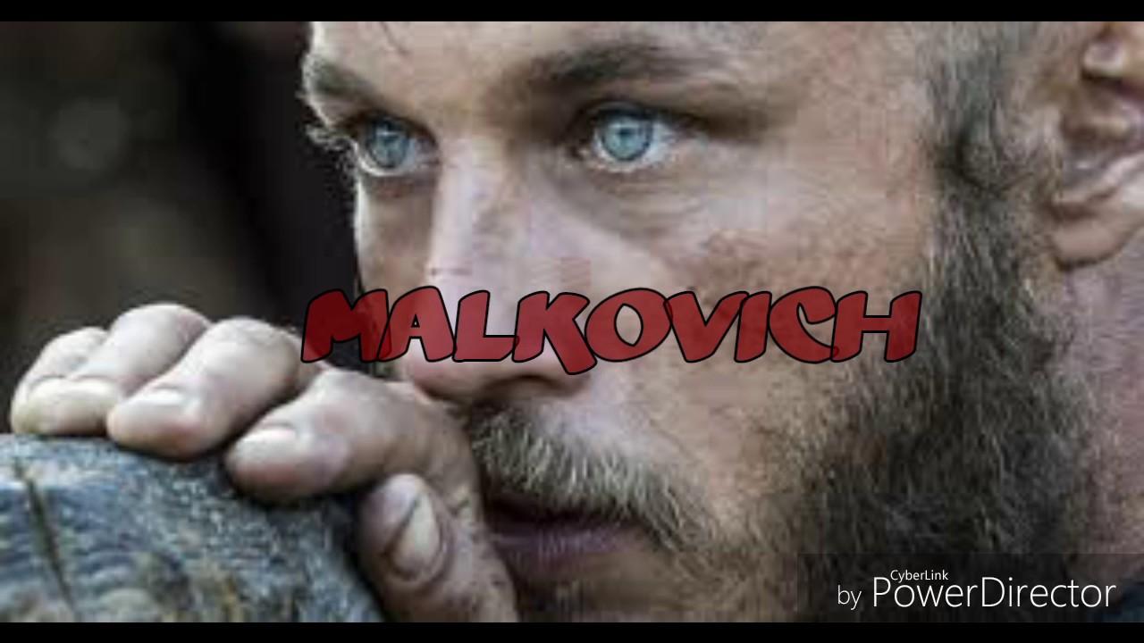 Malkovich - ragnar [son officiel]