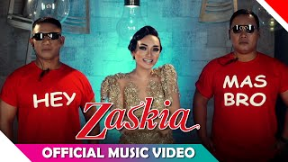 Zaskia Gotik Hey Mas Bro Official Music Video HD NAGASWARA