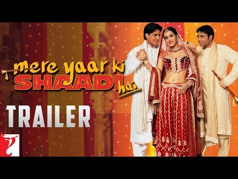 Mere Yaar Ki Shaadi Hai - Trailer video