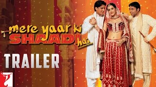 Mere Yaar Ki Shaadi Hai (2002) - Official Trailer