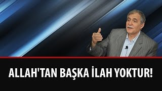 Prof. Dr. Şener Dilek - Allah'tan Başka İlah Yoktur (Mektubat - 20. Mektup - 2. Makam - 1. Kelime)