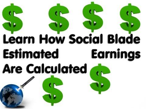 Estimated Earnings (SocialBlade Tutorials)