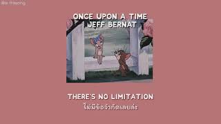 [Thaisub] Once Upon A Time - Jeff Bernat