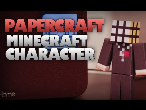 How to create a Papercraft MineCraft Character!