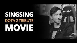 SingSing - Dota 2 Tribute Movie