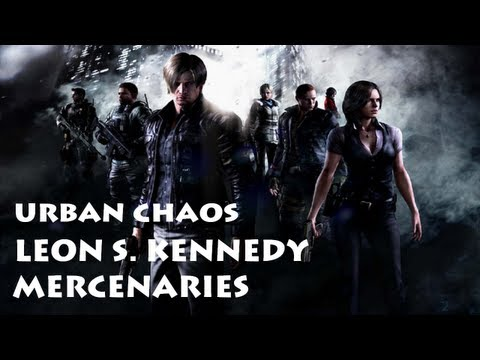 Resident Evil 6 - The Mercenaries ・ Leon (Default) Urban Chaos ・ レオン ターチィ メインストリート
