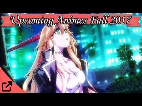 Top 10 Upcoming Animes Fall 2017 / Winter 2018