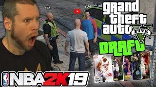 NBA 2K19 Grand Theft Auto Draft