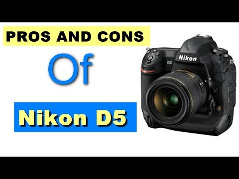 Why You Should Buy Nikon D5 ? Pros and Cons Of Nikon D5
