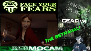 Samsung Gear VR - Face Your Fears - Valentines Day Door!!! ( The Betrayal )