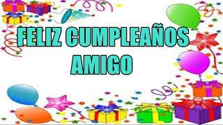Frases De Felíz Cumpleaños Para Un Amigo , Felicitaciones De Cumpleaños