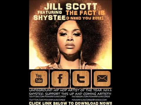 Jill Scott Featuring Shystee 