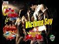 GRUPO MARAVILLA FEAT KONTRAIMPAKTO  | VICTIMA SOY | SONIDO PRISMA -