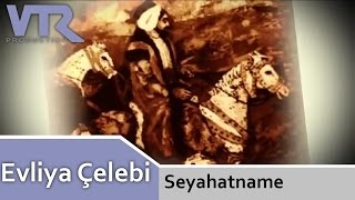Evliya Çelebi Seyahatname (with English Subtitles)