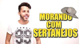 MORANDO COM SERTANEJOS