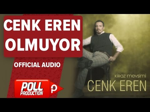 Cenk Eren - Olmuyor - ( Official Audio )