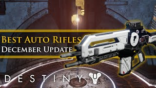 Destiny - Best Legendary/Exotic Auto Rifles for the Destiny December Update Patch