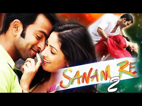 Sanam Re 2 (2016) - Yami Gautam | New South Dubbed Hindi Movies 2016 Full Movie thumbnail