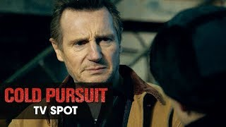 "Cold Pursuit (2019 Movie) Official TV Spot ""Action"" – Liam Neeson, Laura Dern, Emmy Rossum"
