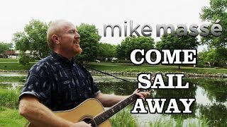 Come Sail Away Acoustic Styx Mike Massé