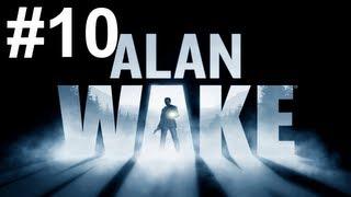 Alan Wake Gameplay Walkthrough Part 10 No Commentary