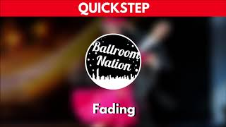 QUICKSTEP music | Fading