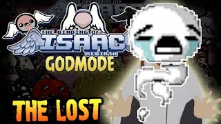 The Binding of Isaac: Rebirth GODMODE Прохождение ► THE LOST ◄ #123
