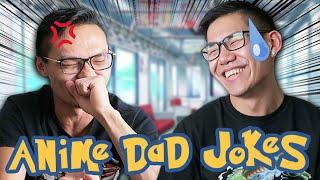 Anime Dad Jokes