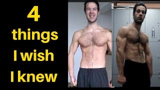 4 Things I wish I Knew When I started Lifting