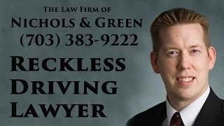 Reckless Driving Lawyer Luke J. Nichols - Virginia reckless driving attorney