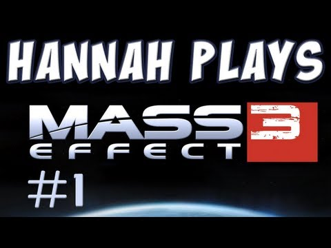 Hannah Plays! - Mass Effect 3 - Part 1 - Flight Music Videos