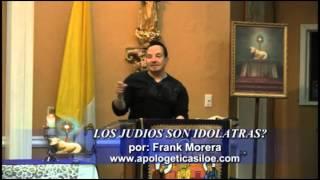 LOS JUDIOS SON IDOLATRAS?